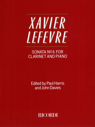 Jean-Xavier Lefèvre: Sonata No. 6 For Clarinet Cl & Pianoforte