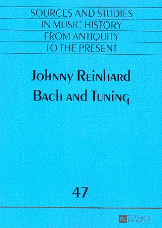 Johnny Reinhard: Bach and Tuning