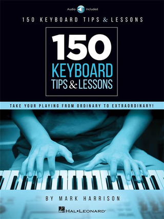 Mark Harrison: 150 Keyboard Tips & Lessons