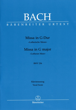 Johann Sebastian Bach: Missa in G major BWV 236