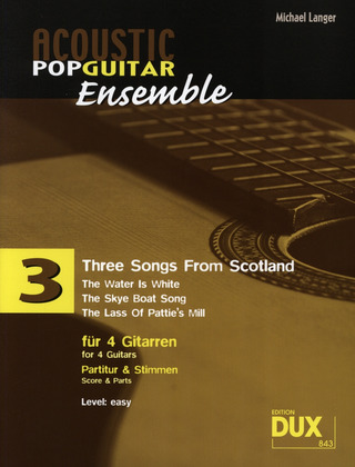 Acoustic Pop Guitar Ensemble 3 – Three Songs from Scotland