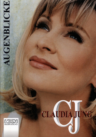 Claudia Jung: Augenblicke