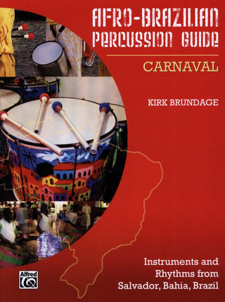 Brundage Kirk: Afro Brazilian Percussion Guide - Carnaval