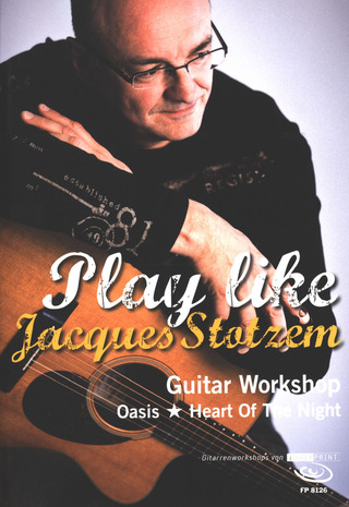 Jacques Stotzem: Play like Jacques Stotzem
