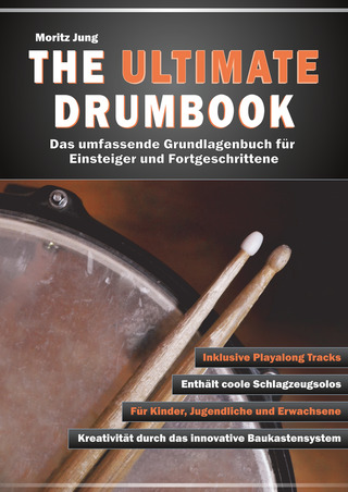 Moritz Jung: The Ultimate Drumbook