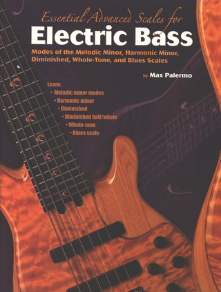 Max Palermo: Essential Advanced Scales for Electric Bass