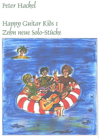 Peter Hackel: Happy Guitar Kids 1