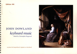 John Dowland: 30 pieces for harpsichord virginals or clavichord