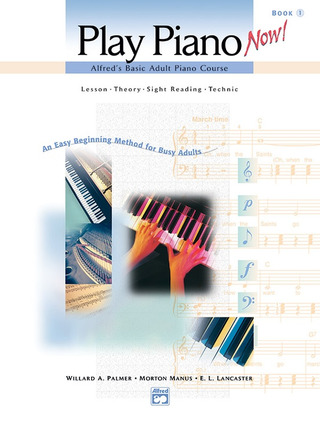 E. L. Lancaster y otros.: Play Piano Now! 1