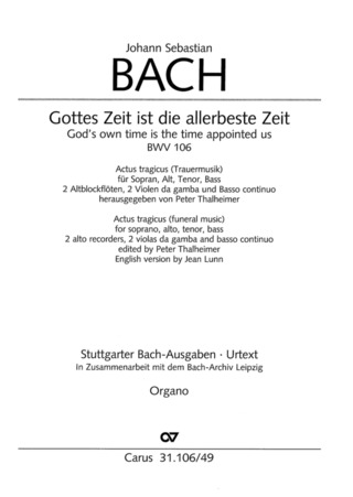 Johann Sebastian Bach: God's own time is the time appointed