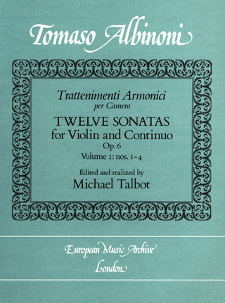 Tomaso Albinoni: Twelve Sonatas (Op. 6 No1-4) Volume 1