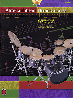 Chuck Silverman: Afro Caribbean Drum Grooves