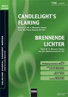 Wolfgang Amadeus Mozart: Candlelight's Flaring / Brennende Lichter