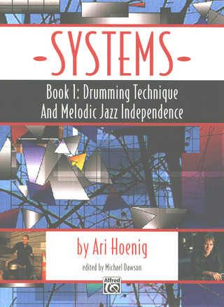 Hoenig Ari: Systems 1 - Drumming Technique + Melodic Jazz Independence