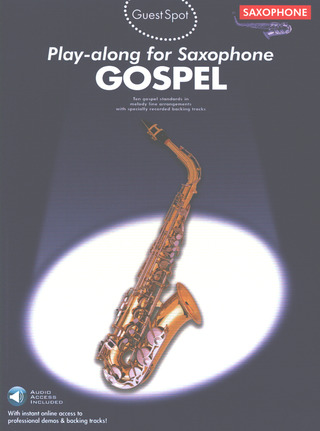 Lizzie Moore: Guest Spot: Gospel Play-Along for Alto Saxophone