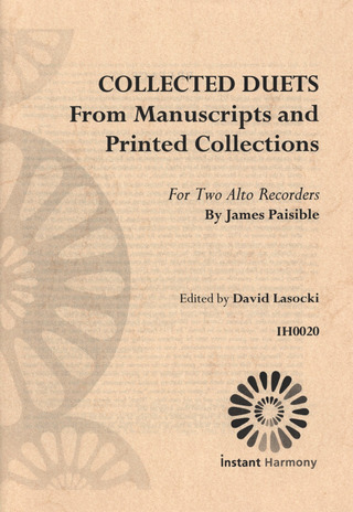 Jacques Paisible: Collected Duets From Manuscripts and Printed Collections