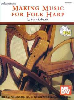 Raimond S.: Making Music For Folk Harp