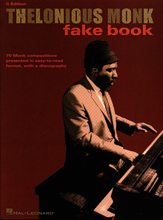 Thelonious Monk: Thelonious Monk Fake Book C Edition