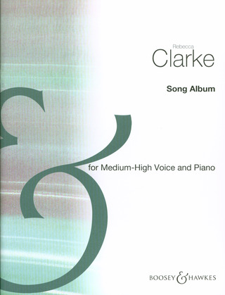 Rebecca Clarke: Songs with Piano