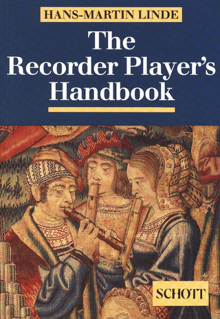 Hans-Martin Linde: The Recorder Player's Handbook