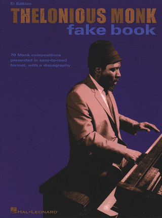 Thelonious Monk: THELONIOUS MONK FAKE BOOK Eb EDITION