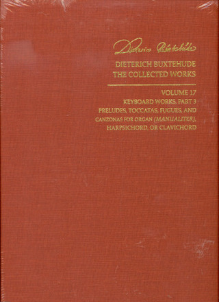 Dieterich Buxtehude: The Collected Works 17