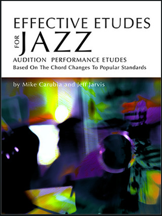 Mike Carubia: Effective Etudes for Jazz