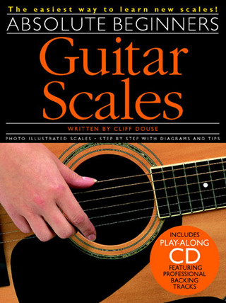 Cliff Douse: Absolute Beginners Guitar Scales
