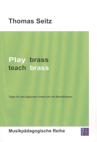 Thomas Seitz: Play brass – teach brass
