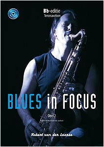 Robert van der Laarse: Blues in Focus 2