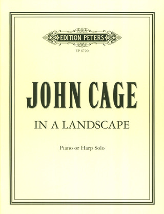 John Cage: In a Landscape