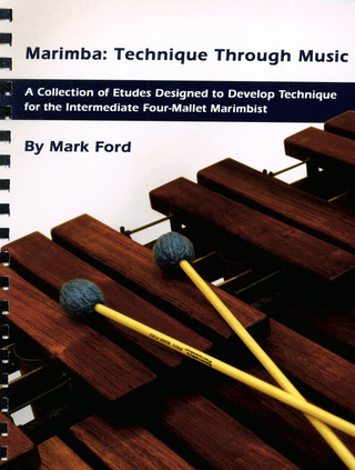 Mark Ford: Marimba Technique Through Music