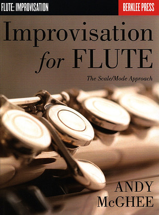 Mcghee Andy: Improvisation For Flute - The Scale/Mode Approach