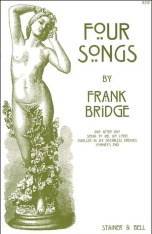 Frank Bridge: Four Songs