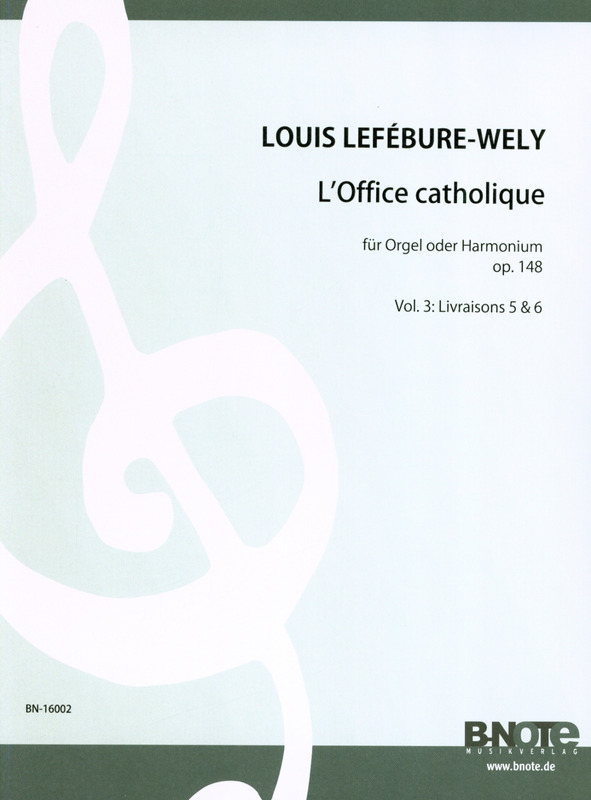 Louis Lefébure-Wély: L'Office catholique 5-6