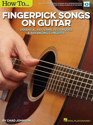 Chad Johnson: How To Fingerpick Songs On Guitar
