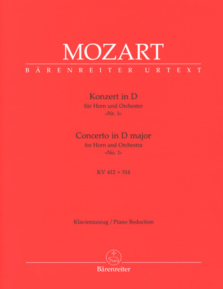 Wolfgang Amadeus Mozart: Concerto D Major for Horn and Orchestra KV 412 + 514 (386b)