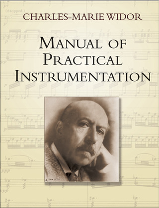 Charles Marie Widor: Manual Of Practical Instrumentation