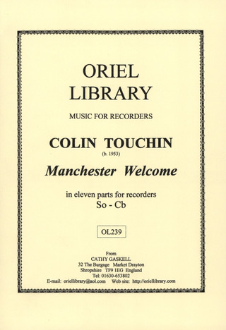 Colin Touchin: Manchester welcome