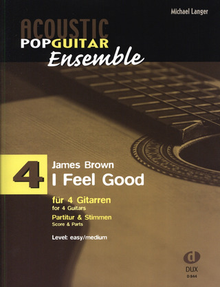 James Brown: Acoustic Pop Guitar Ensemble 4: I Feel Good