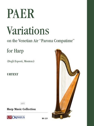 "Paer, Ferdinando: Variations on the Venetian Air ""Parona Compatime"" for Harp"