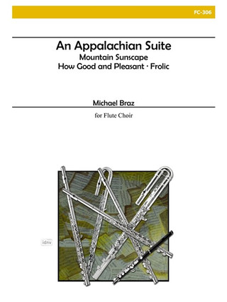 Michael Braz: An Appalachian Suite for Flute Choir