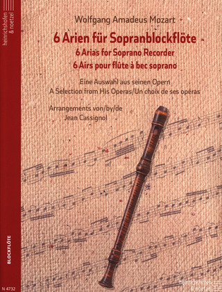 Wolfgang Amadeus Mozart: Six Arias for Soprano Recorder