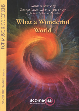 George David Weiss: What a wonderful World