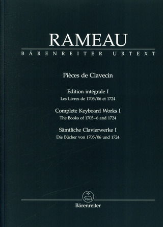 Jean-Philippe Rameau: Complete Keyboard Works 1