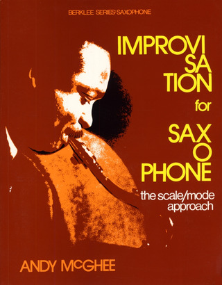 McGhee, Andy: Improvisation For Saxophone - The Scale/Mode Approach