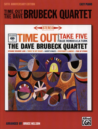 Dave Brubeck: Time Out - The Dave Brubeck Quartet (50th Anniversary Edition)