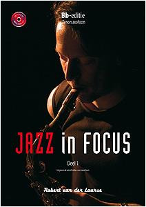 Robert van der Laarse: Jazz in Focus 1