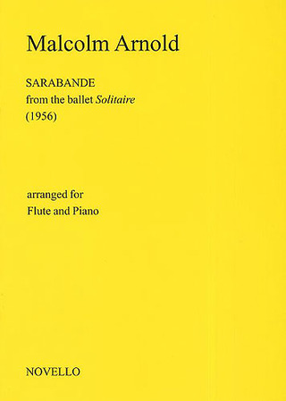 Malcolm Arnold: Arnold, M Sarbande (Solitaire) For Flute And Piano