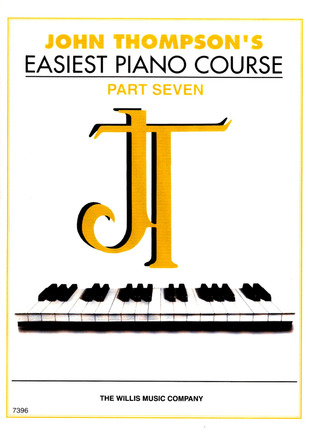 John Thompson: Thompson, J Easiest Piano Course Part 7 Classic Edition